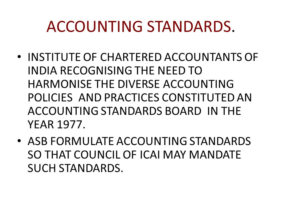 ACCOUNTING STANDARDS.