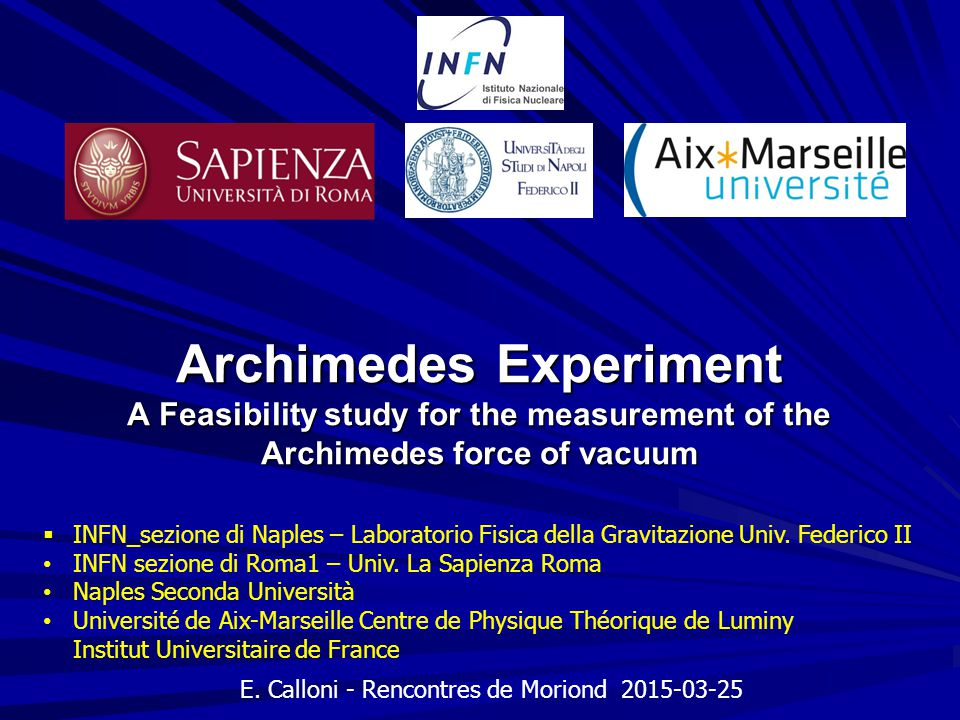 Archimedes Experiment A Feasibility study for the measurement of the Archimedes force of vacuum E.
