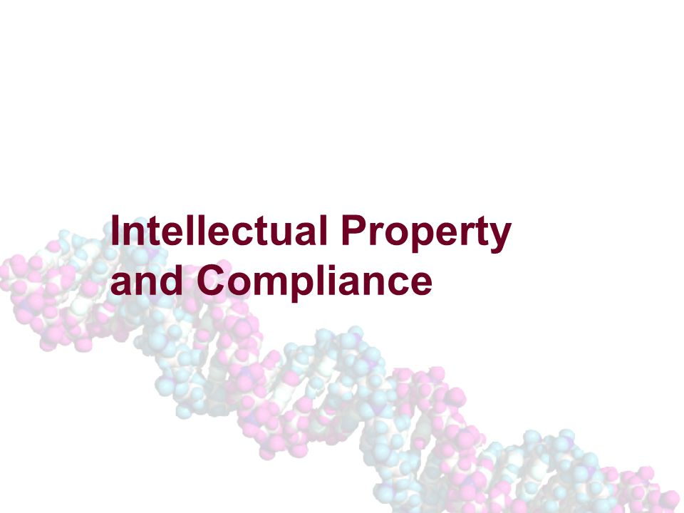 Intellectual Property and Compliance