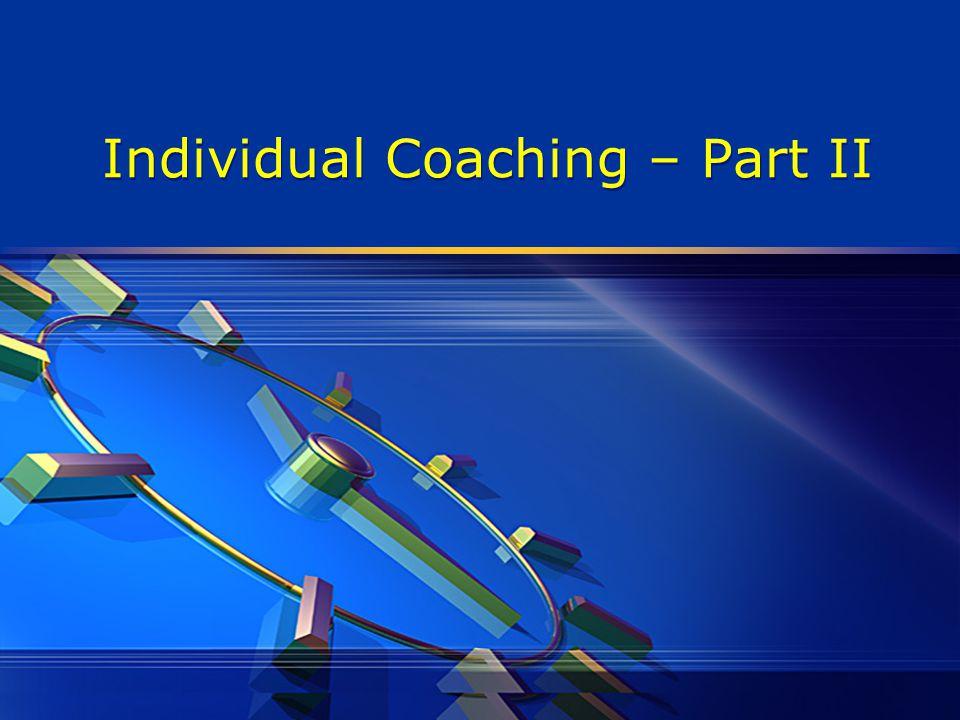 Individual Coaching – Part II