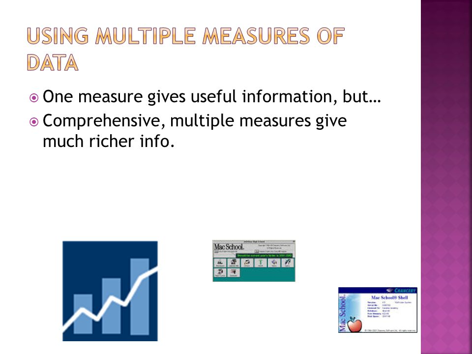  Measures skill and knowledge directly, e.g.