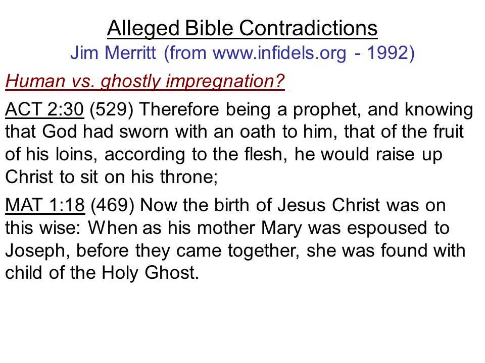 Alleged Bible Contradictions Jim Merritt (from www.infidels.org - 1992) Human vs.