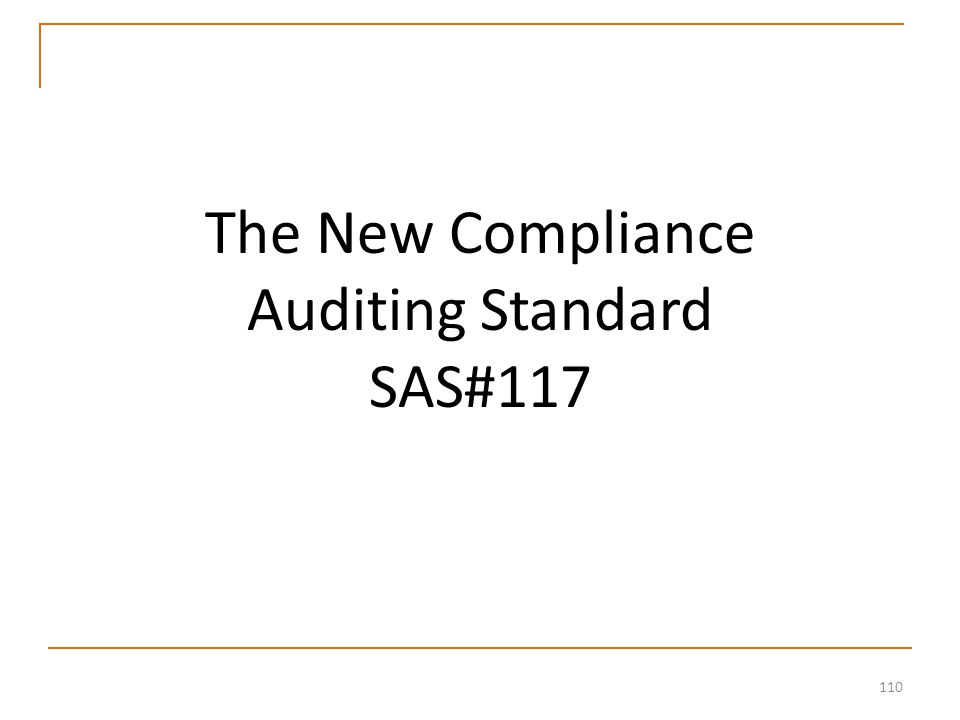 110 The New Compliance Auditing Standard SAS#117