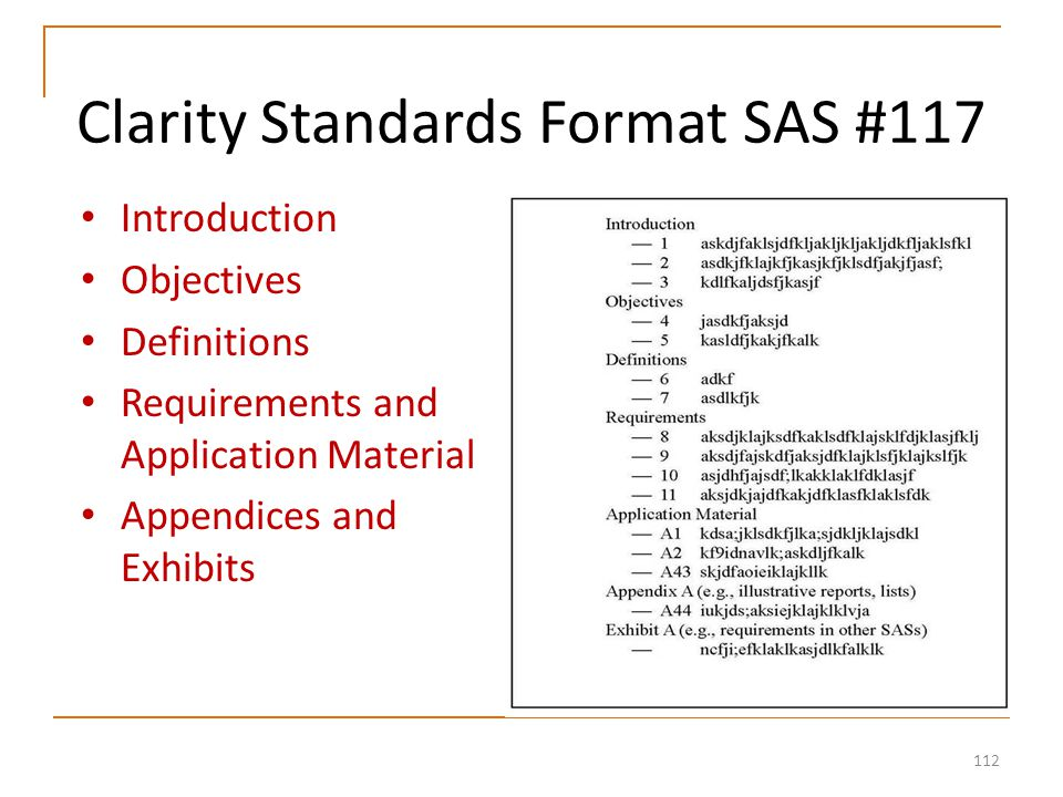 112 Clarity Standards Format SAS #117 Introduction Objectives Definitions Requirements and Application Material Appendices and Exhibits
