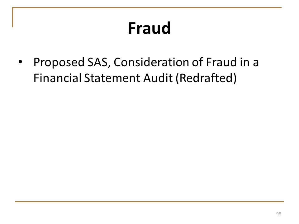 98 Fraud Proposed SAS, Consideration of Fraud in a Financial Statement Audit (Redrafted)