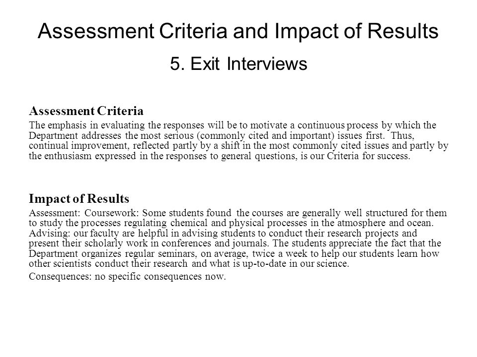 Assessment Criteria and Impact of Results 5.