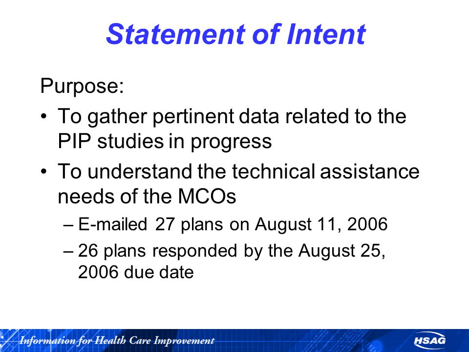Statement of Intent (continued) –15 HMOs responded with a total of 53 HMO study topics and 8 BHO study topics.