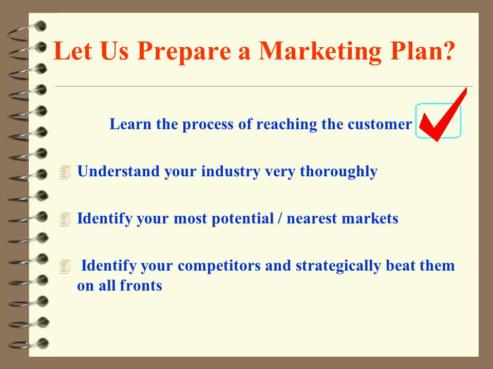 Let Us Prepare a Marketing Plan.