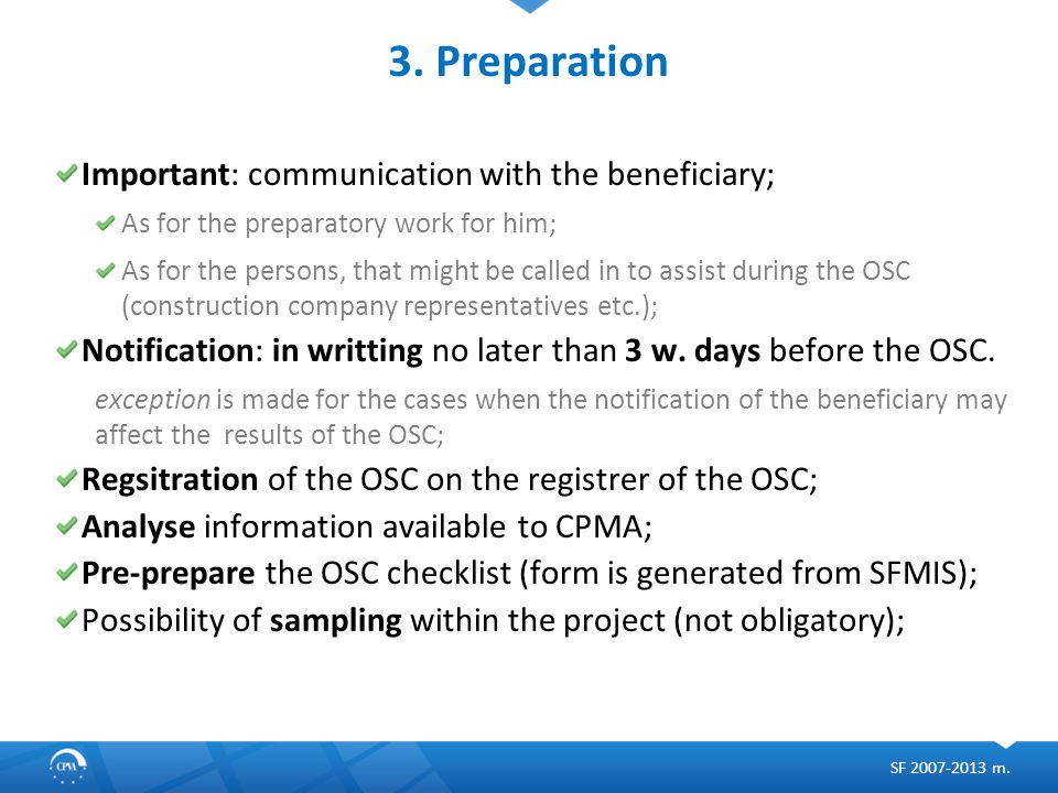 3. Preparation Important: communication with the beneficiary; As for the preparatory work for him; As for the persons, that might be called in to assi