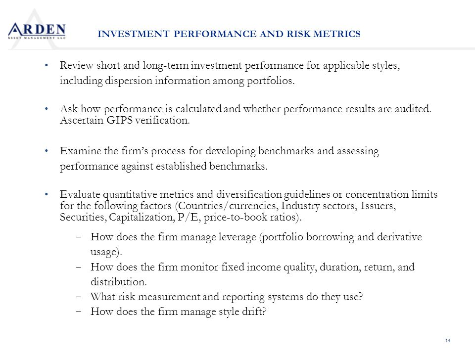 14 Review short and long-term investment performance for applicable styles, including dispersion information among portfolios.