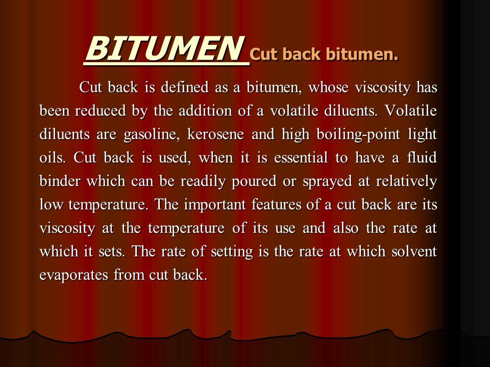 BITUMEN Cut back bitumen.