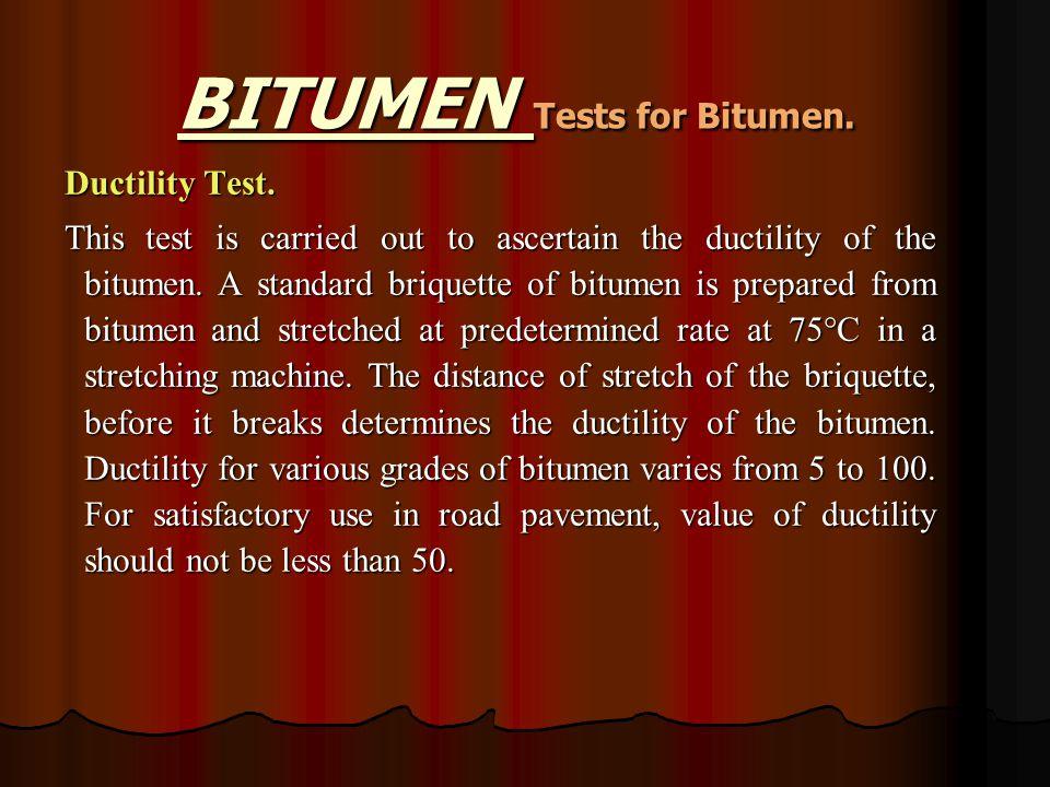 BITUMEN Tests for Bitumen. Ductility Test.