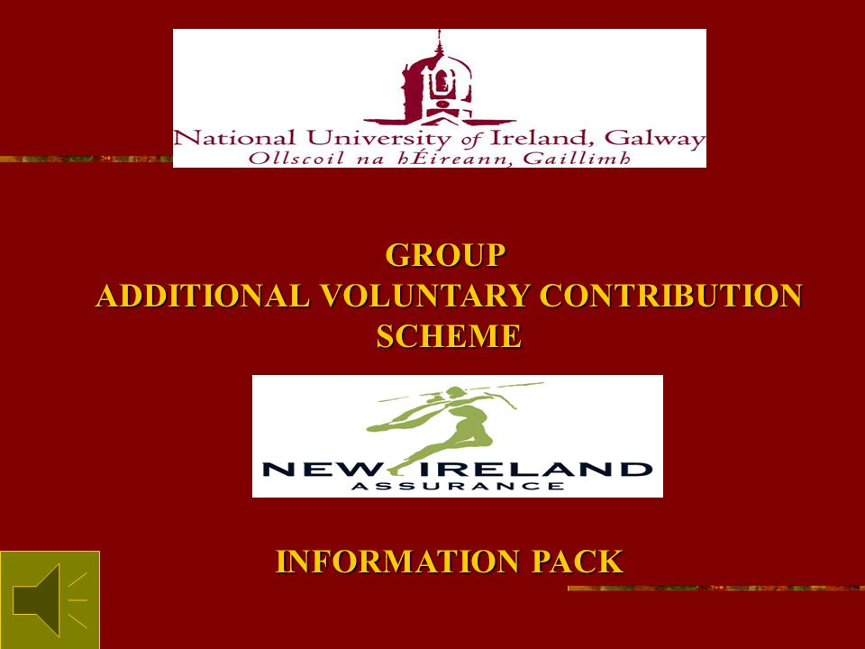 GROUP ADDITIONAL VOLUNTARY CONTRIBUTION SCHEME INFORMATION PACK