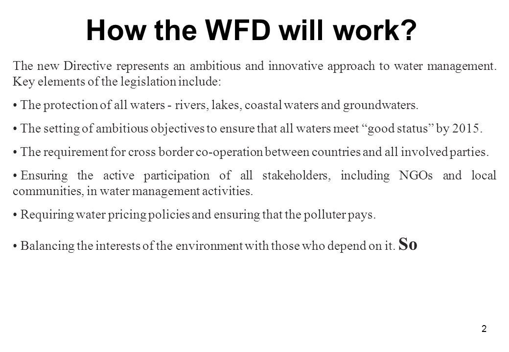 2 How the WFD will work.