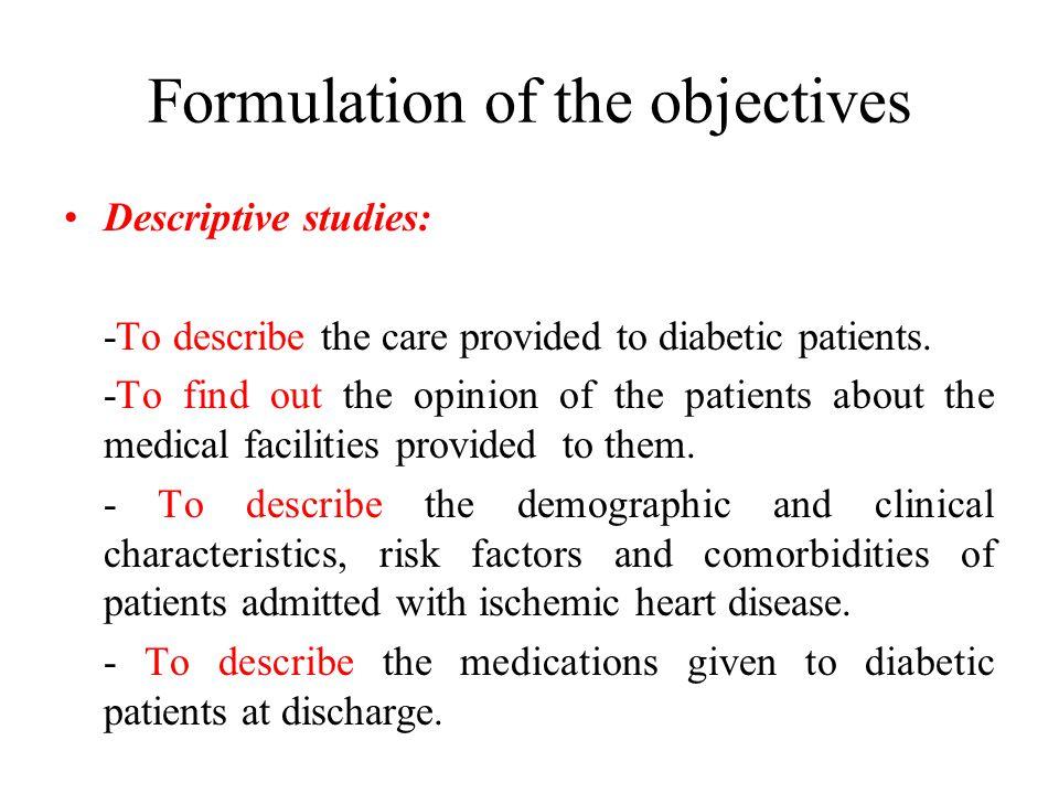 Formulation of the objectives Correlatinal studies: -To ascertain the impact of anticoagulant use on the risk of thromboemobolism.