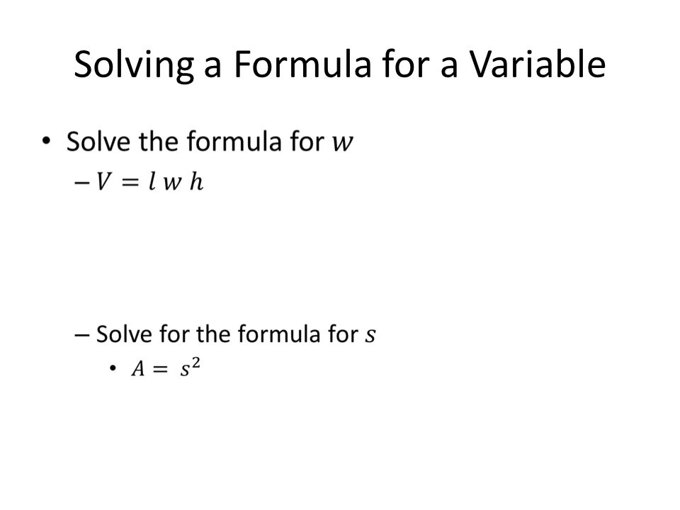 Solving a Formula for a Variable