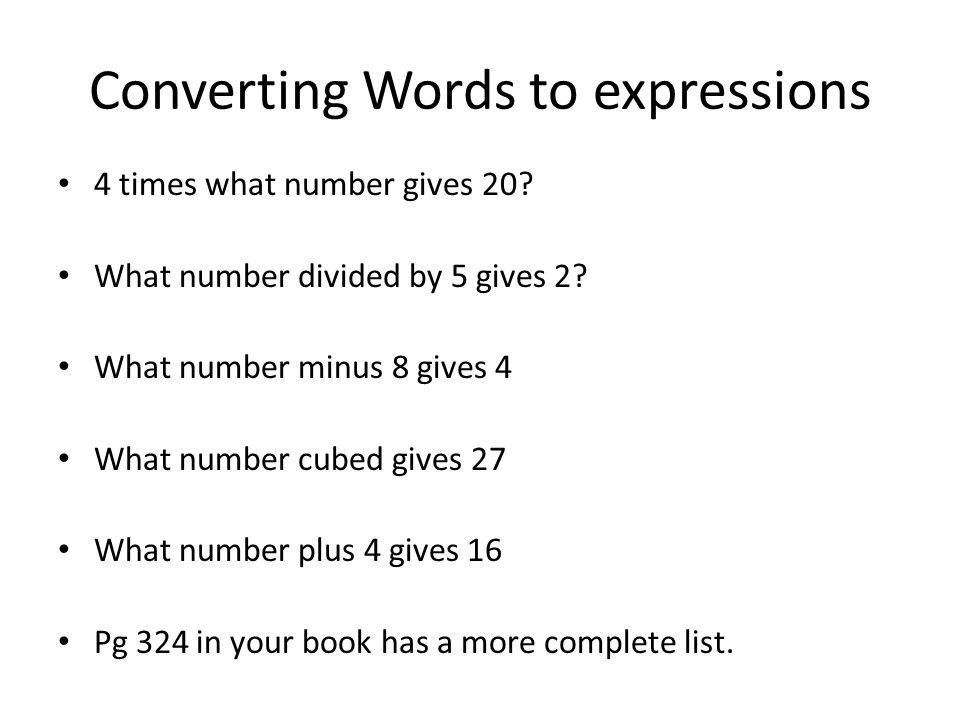 Converting Words to expressions 4 times what number gives 20.
