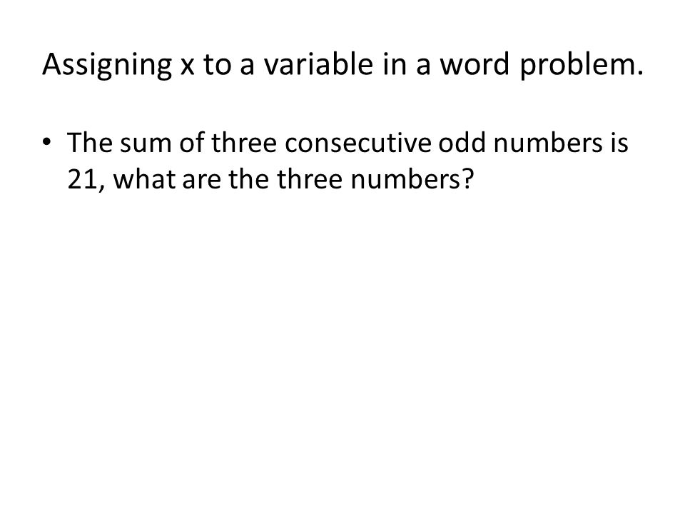 Assigning x to a variable in a word problem.