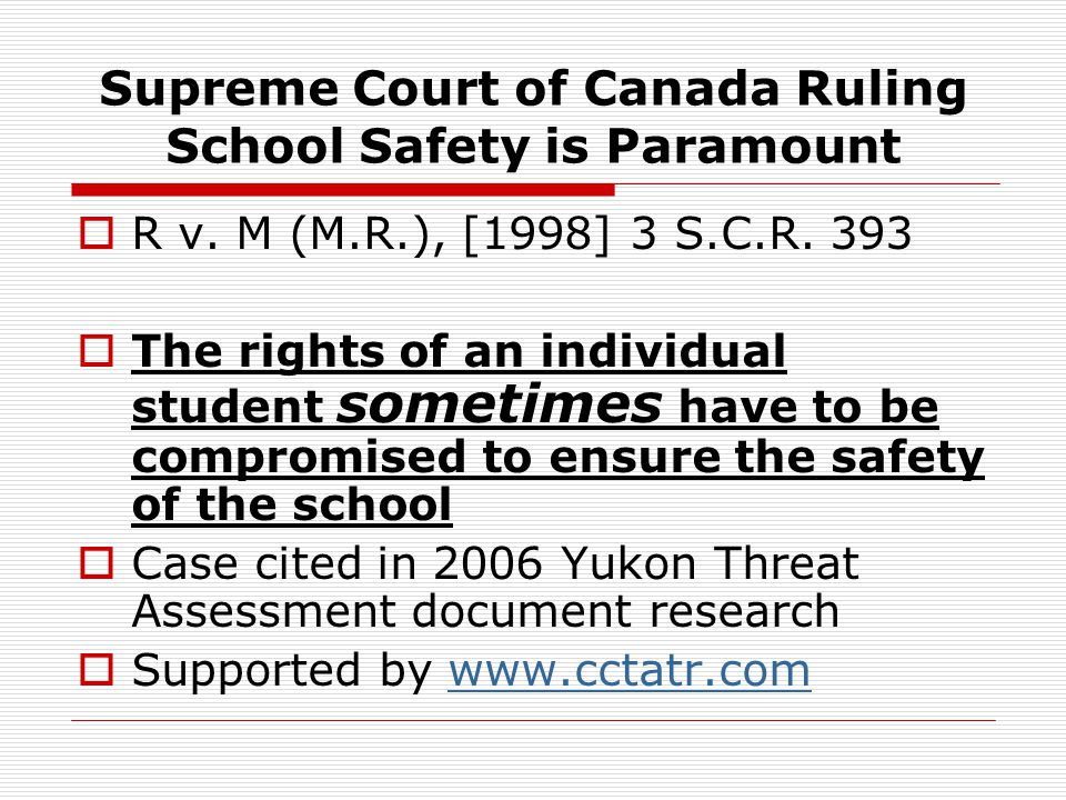 Supreme Court of Canada Ruling School Safety is Paramount  R v.