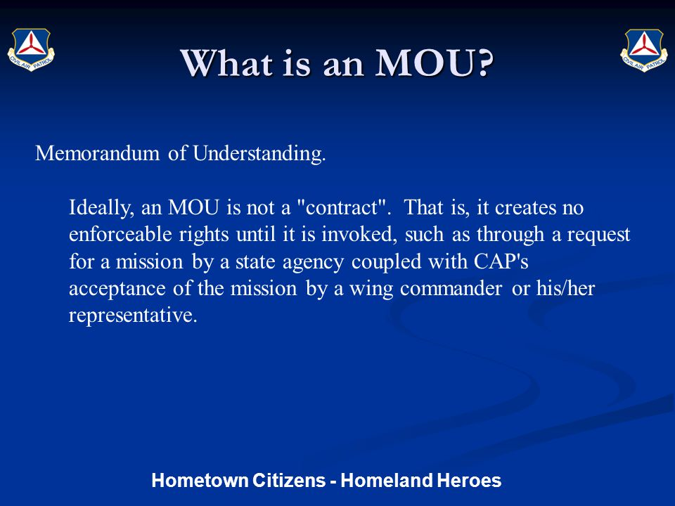What is an MOU. Memorandum of Understanding. Ideally, an MOU is not a contract .