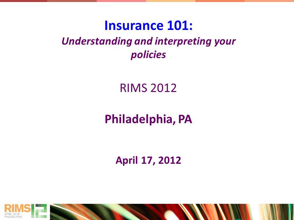 Insurance 101 Michael G.Mangino Insurance Advisor BP Corp North America Christopher M.