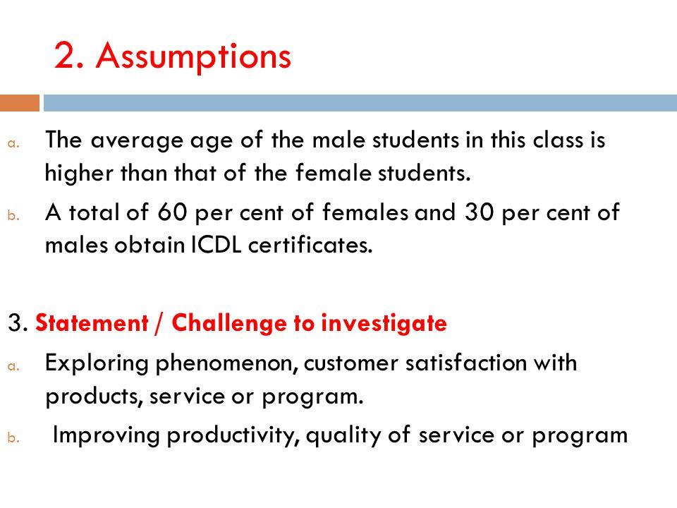 2. Assumptions a.