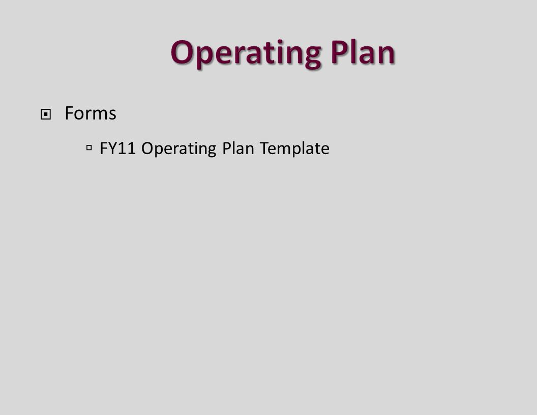  Forms  FY11 Operating Plan Template