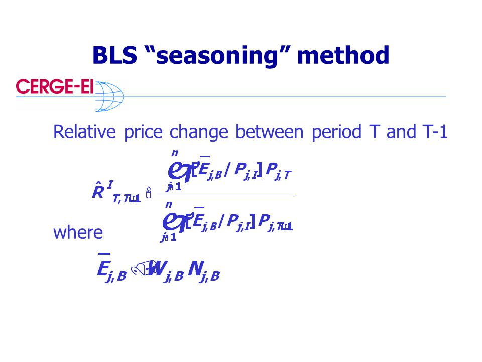 BLS seasoning method Relative price change between period T and T-1 where