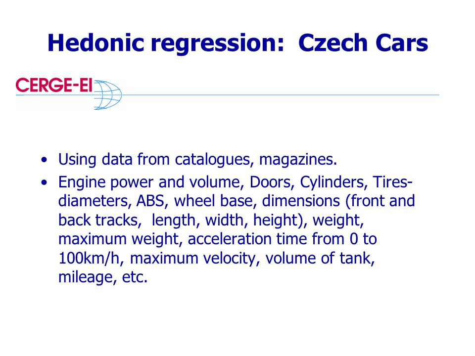 Hedonic regression: Czech Cars Using data from catalogues, magazines.