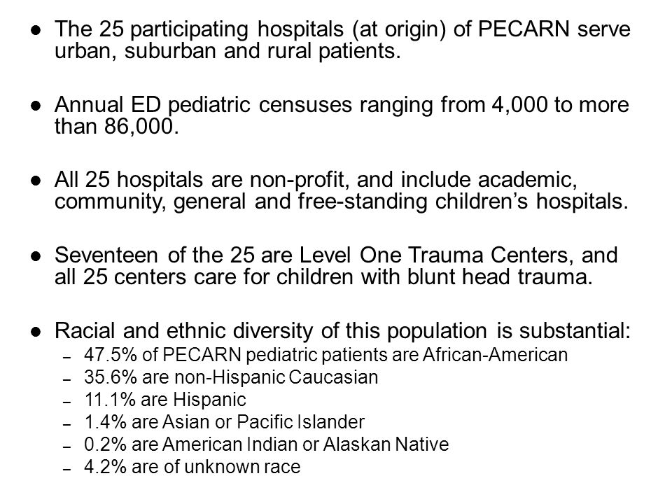 The 25 participating hospitals (at origin) of PECARN serve urban, suburban and rural patients.