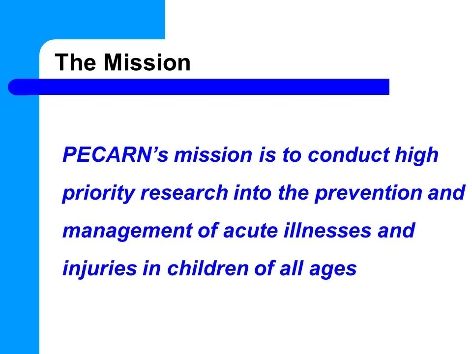 Barriers to Research: Why PECARN is Needed 1.