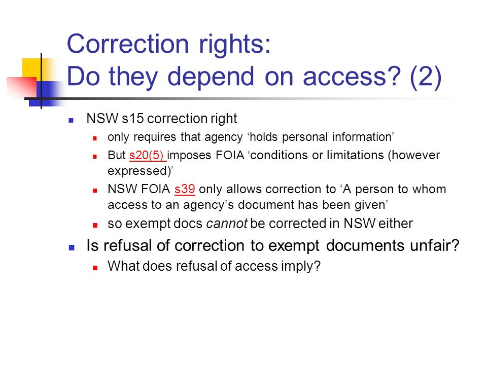 Correction rights: Do they depend on access.
