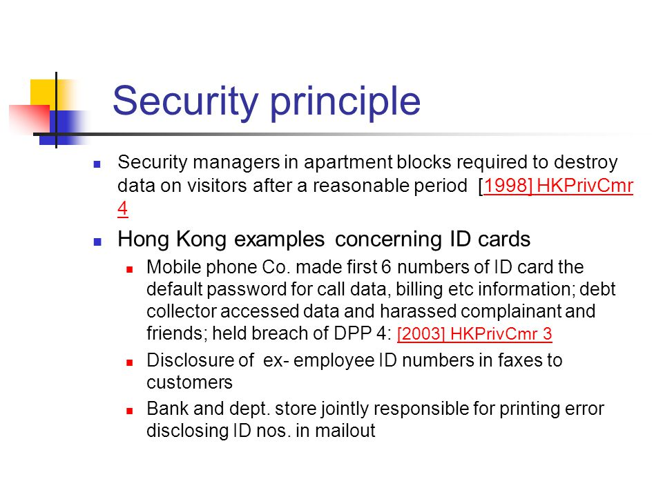 Security managers in apartment blocks required to destroy data on visitors after a reasonable period [1998] HKPrivCmr 41998] HKPrivCmr 4 Hong Kong exa