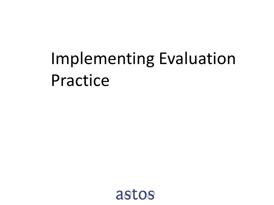 Implementing Evaluation Practice