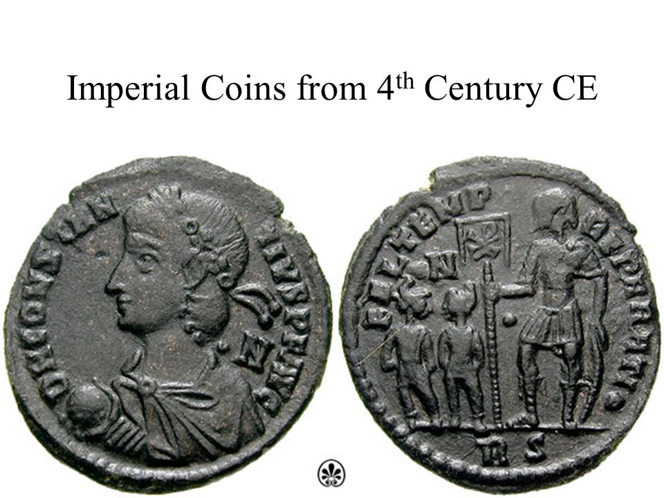 Imperial Coins from 4 th Century CE