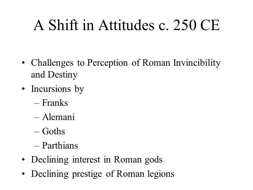 A Shift in Attitudes c.