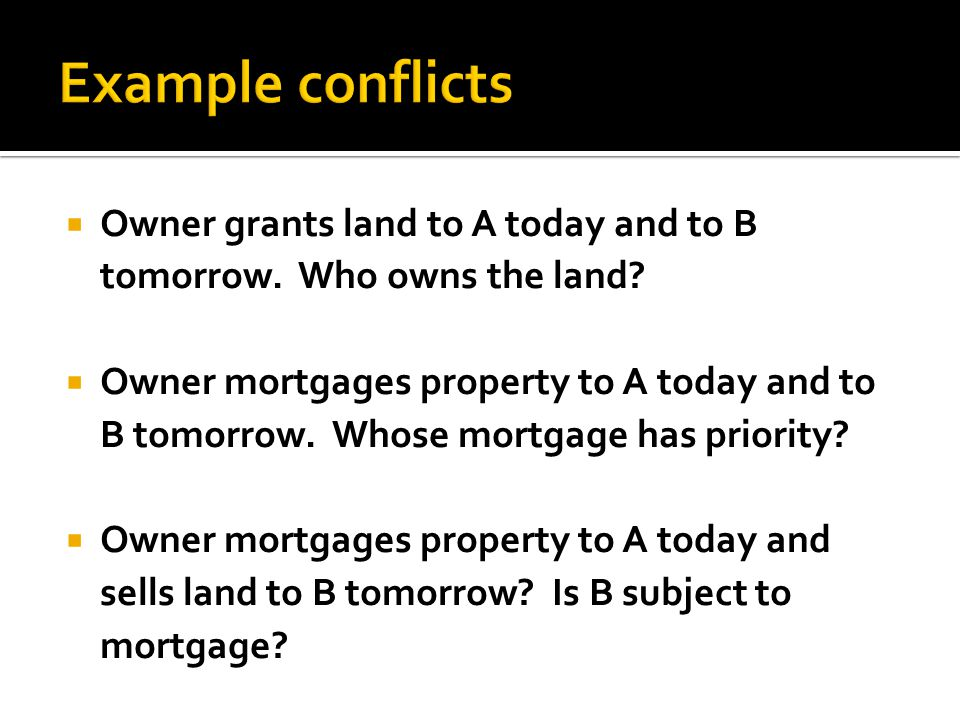  Owner grants land to A today and to B tomorrow. Who owns the land.