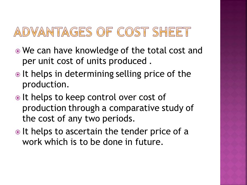  We can have knowledge of the total cost and per unit cost of units produced.
