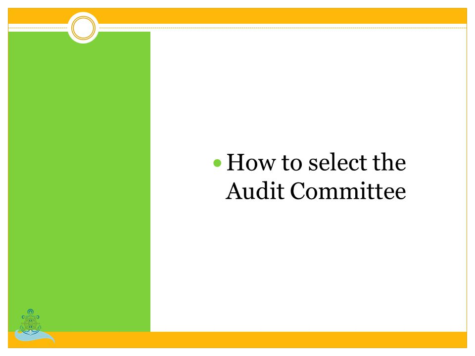 How to select the Audit Committee