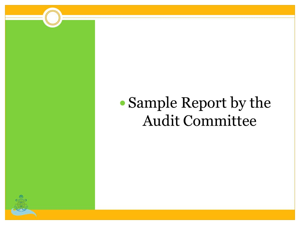 Sample Report by the Audit Committee
