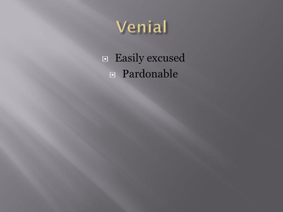 Easily excused  Pardonable