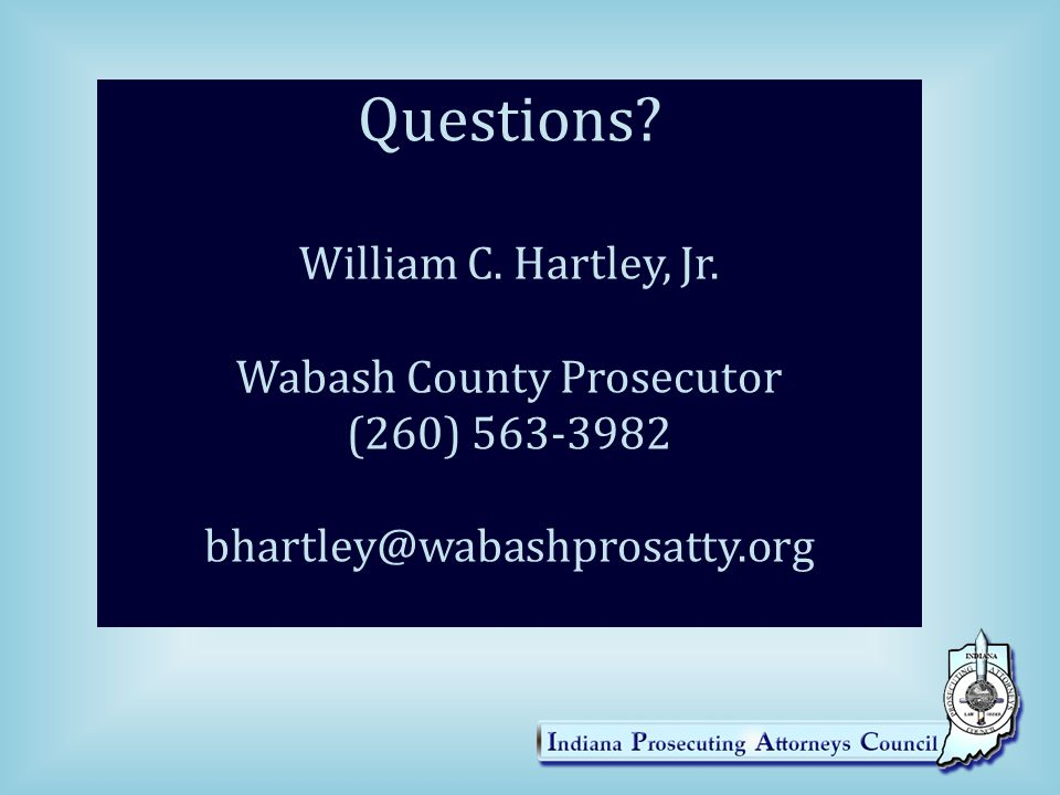 Questions. William C. Hartley, Jr.