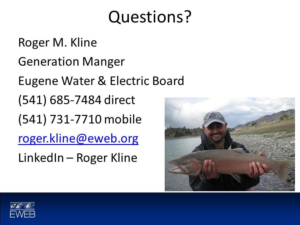 Questions. Roger M.