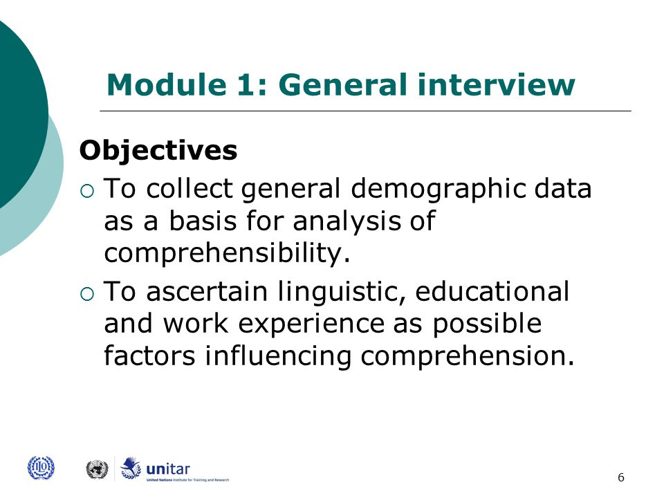 7 Module 1, cont'  Audience: To be completed by all sectors  Design: Descriptive data collection to inform analyses of subsequent modules.