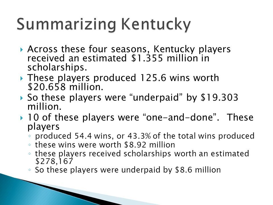 Across these four seasons, Kentucky players received an estimated $1.355 million in scholarships.
