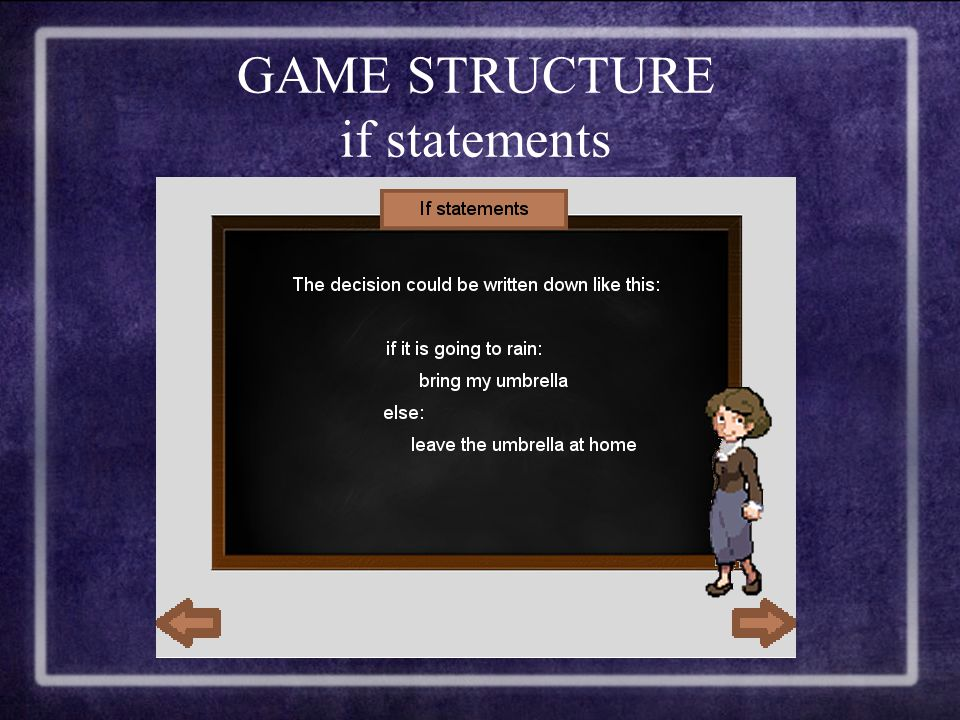 GAME STRUCTURE if statements