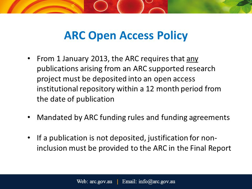 Policy Compliance Flowchart The ARC recommends the 'Policy Compliance Flowchart by an Institution' developed by the Australian Open Access Support Group as a useful guide to making publications available in an institutional repository
