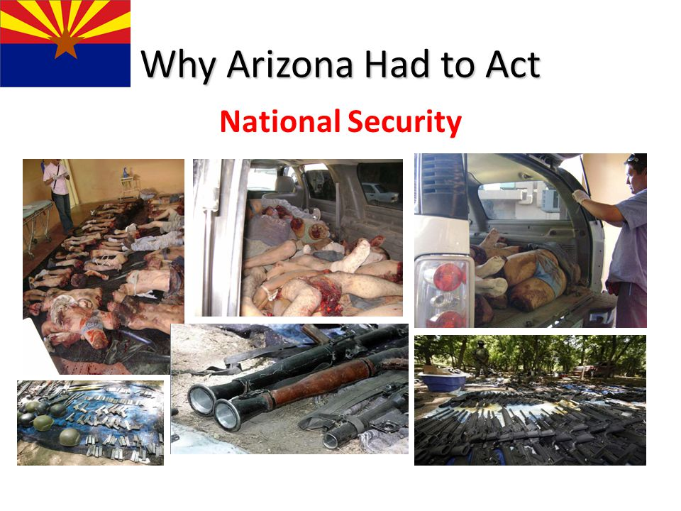 Why Arizona Had to Act National Security