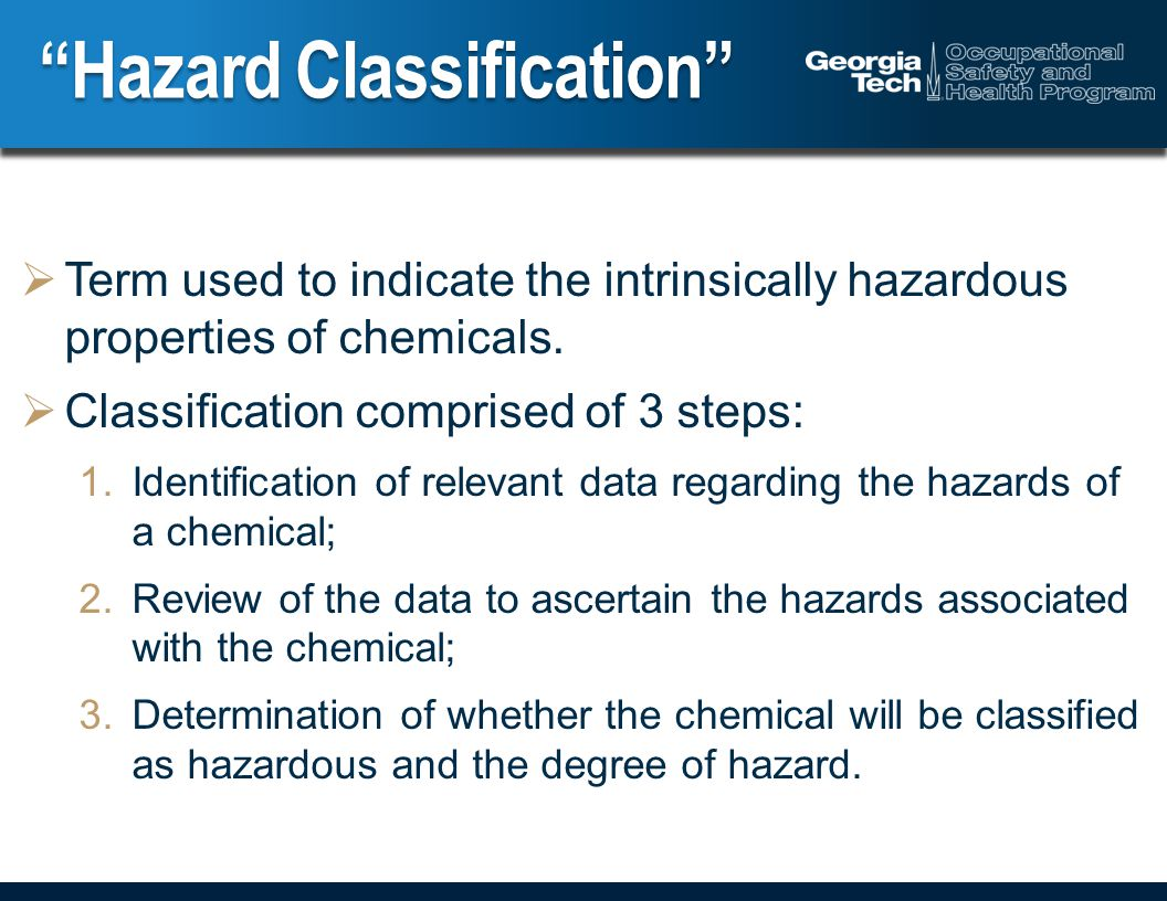  Term used to indicate the intrinsically hazardous properties of chemicals.