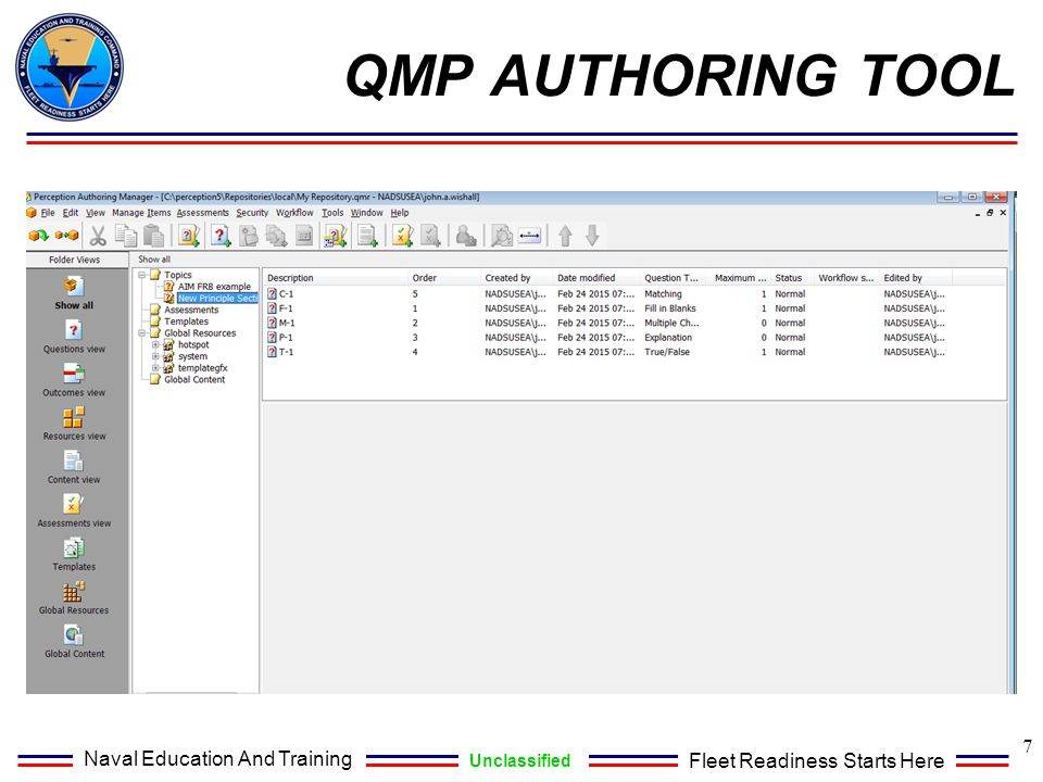 Naval Education And Training Unclassified Fleet Readiness Starts Here 7 QMP AUTHORING TOOL